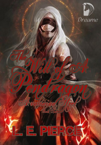 The Will of a Pendragon