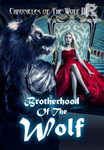 Chronicles of the Wolf III: Brotherhood of the wolf