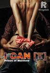 I CAN [T]   Allighiero #1 21+