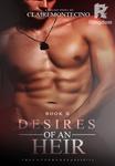 Desires of an Heir (DESIRES SERIES #2)
