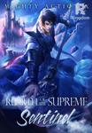 Rebirth of the Supreme Sentinel