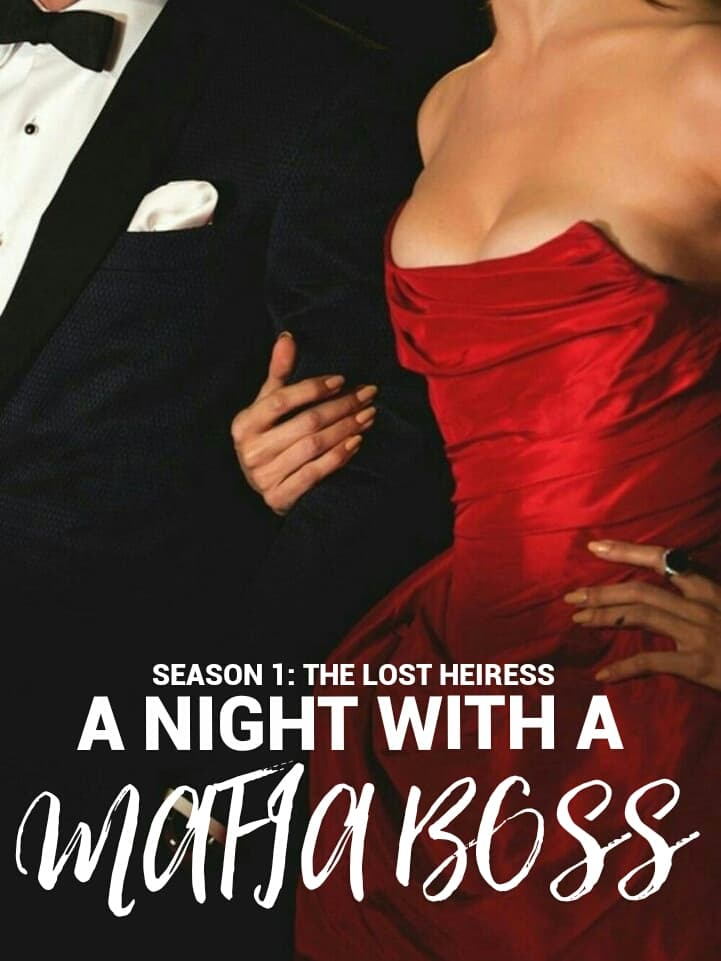 A Night With A Mafia Boss (Season 1): The Lost Heiress