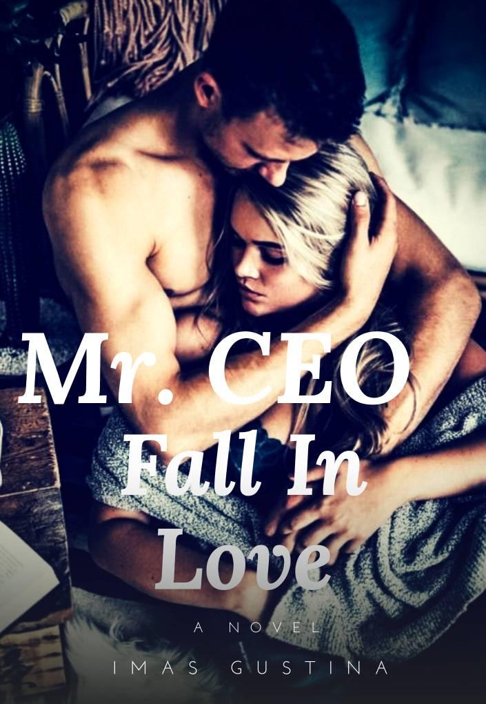 Mr CEO, Fall In Love