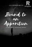 Bound to an Apparition