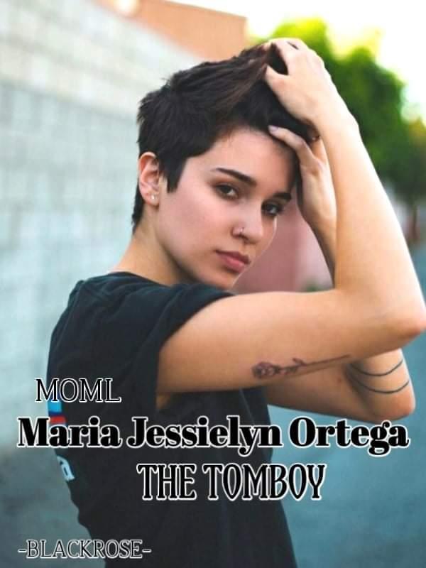 MOML -Maria Jessielyn Ortega- (The Tomboy)
