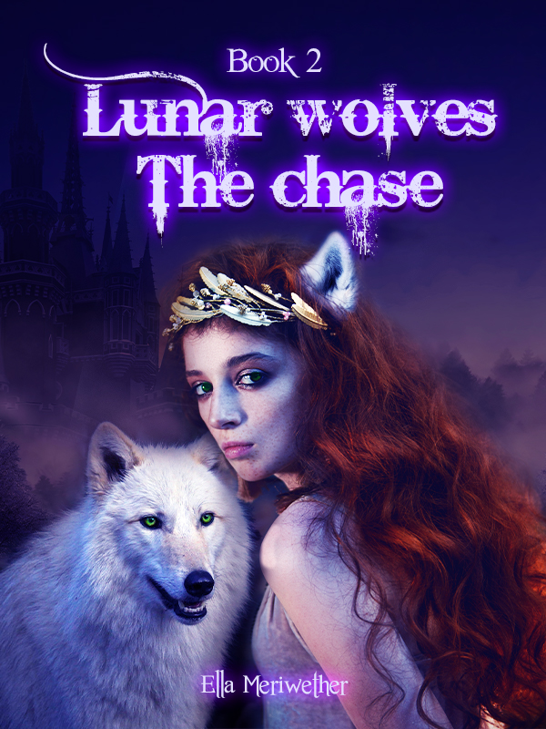 Lunar wolves: The chase (Book 2) - ongoing