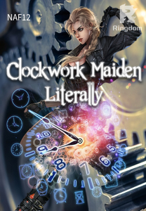 Clockwork Maiden, Literally.