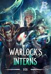 WARLOCK'S INTERNS