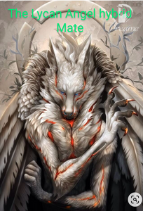 The lycan Angel hybrids mate