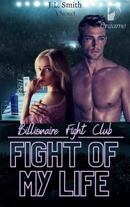Billionaire Fight Club: Fight of My Life (COMPLETED)