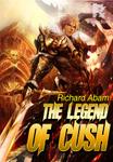 The Legend of Cush