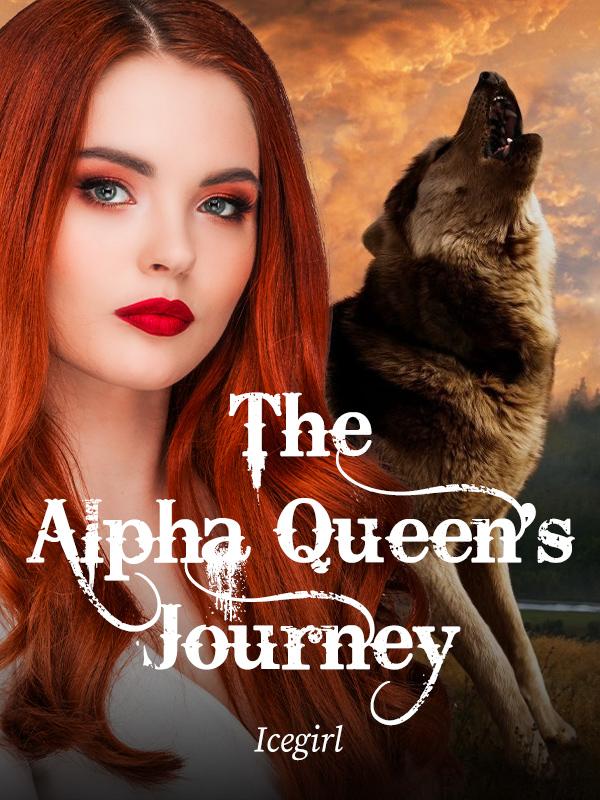 The Alpha Queen's Journey