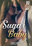 Sugar Baby (Book 1) ✔