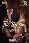 Book 1 - The Mafia Entanglement ✔