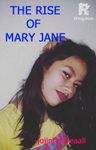 The Rise of  Mary Jane