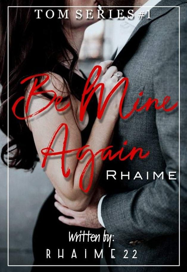 The old maid  Rhaime Series#1-Be mine again. TAGALOG (ON GOING)