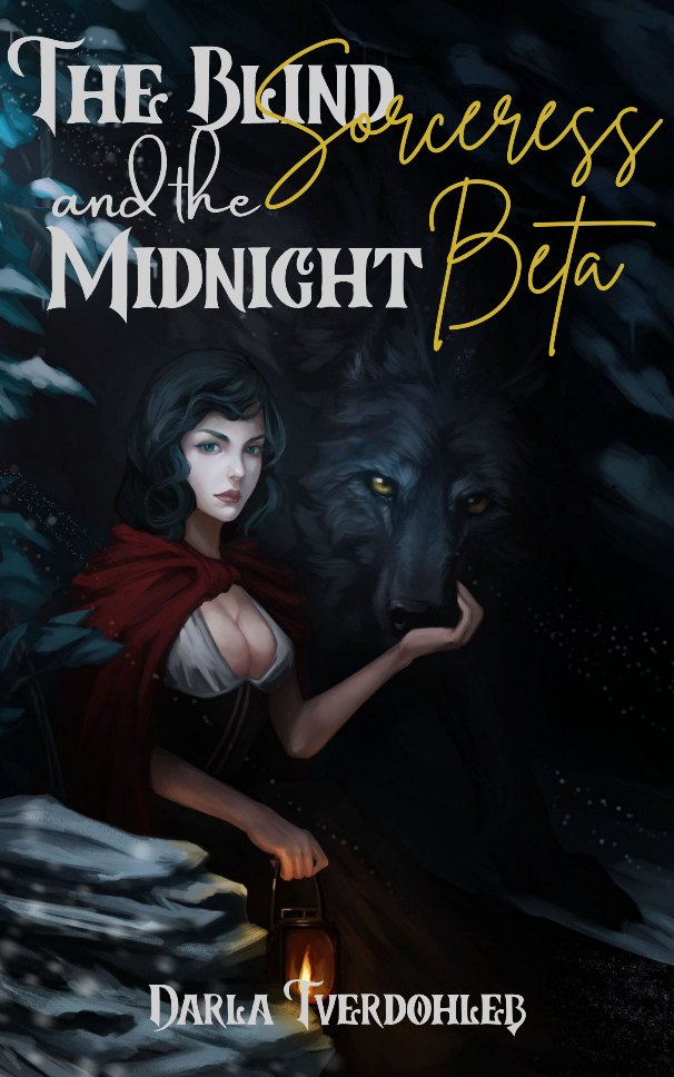 The Blind Sorceress and the Midnight Beta