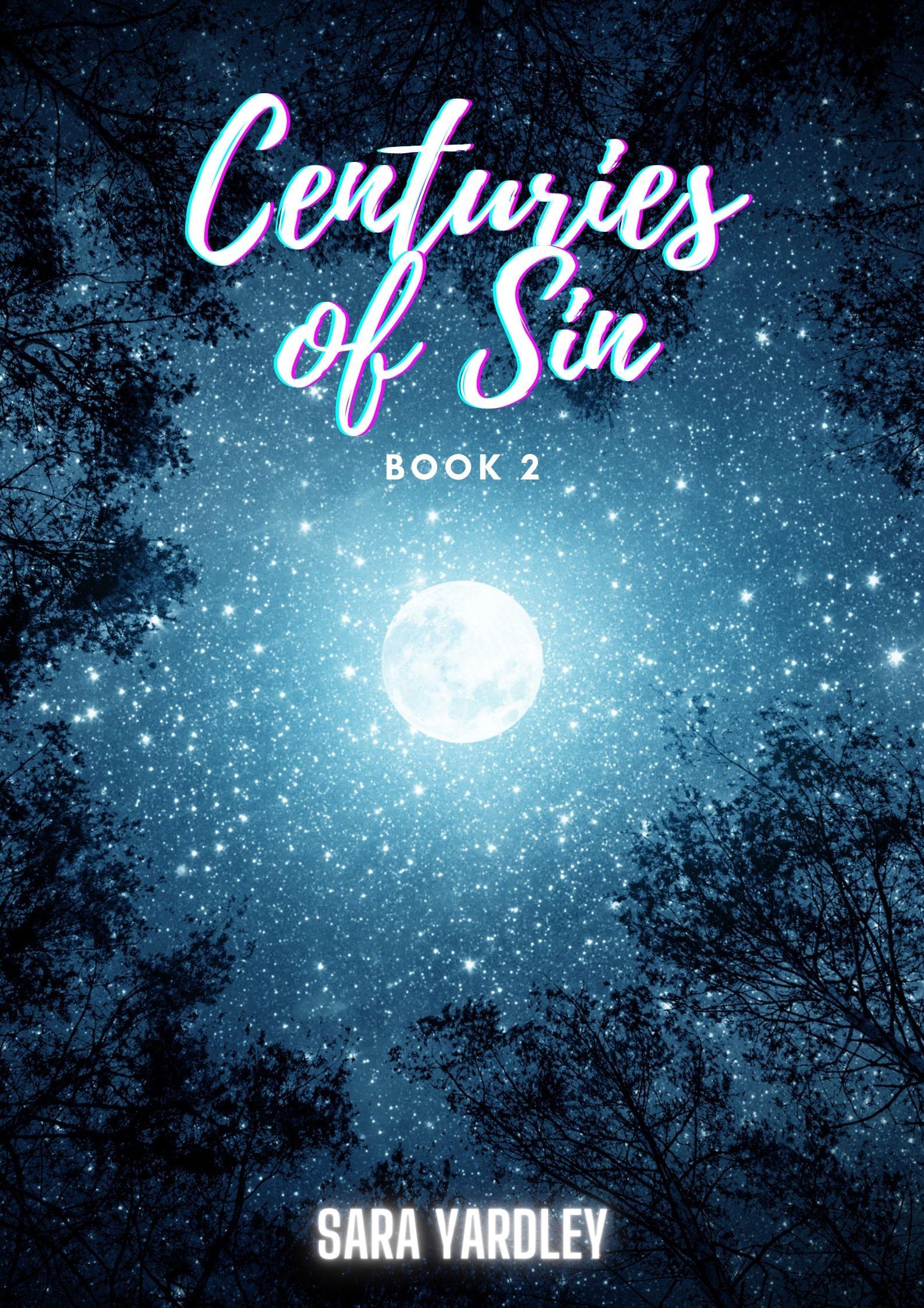 Centuries Of Sin: Book II (Mature)