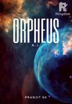 ORPHEUS - A.I.