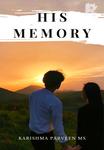 HIS MEMORY