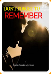 DON'T FORGET TO REMEMBER BOOK 1