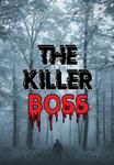 The Killer Boss
