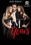 I'm Yours (Sekuel You're Mine)