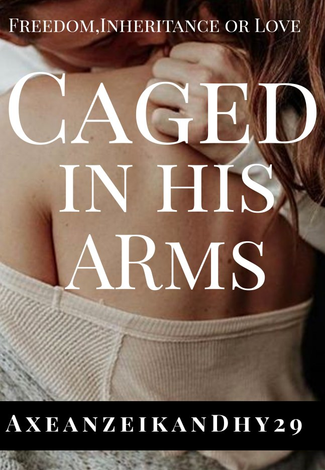 Caged in His Arms