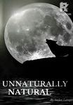 Unnaturally Natural