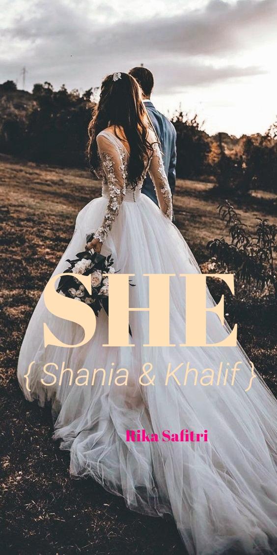 SHE ( Shania - Khalif )
