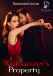 Womanizer's Property (TAGALOG)
