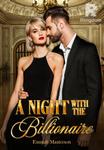 A Night with the Billionaire (Hotel Billionaires #1) Tagalog/Filipino