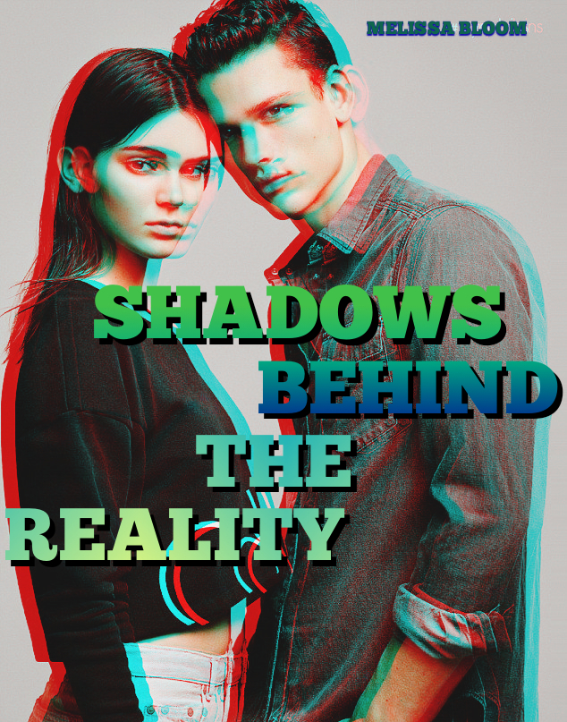 Shadows Behind The Reality