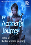 The Accidental Journey: Battle of the Last woman Standing