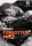 ALPHA'S FORGOTTEN MATE
