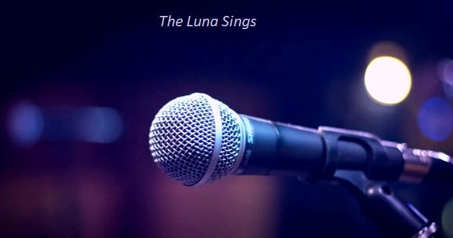 The Luna Sings