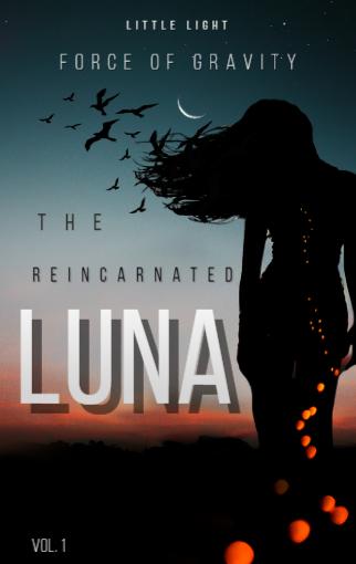 The Reincarnated Luna