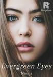 Evergreen Eyes