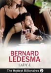 The Hottest Billionaires 2: Bernard Ledesma(The Heartless)