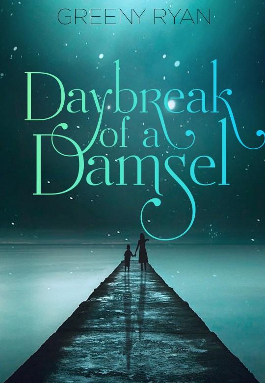 Daybreak of a Damsel