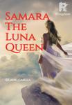 Samara The Luna Queen