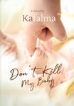 Don't Kill My Baby (Bahasa Indonesia)