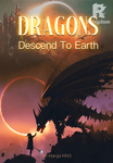 Dragons Descend To Earth