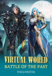 VIRTUAL WORLD (Battle of the past)