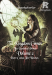 'Til Kingdom Comes - The Banished Prince Vol 2: Here Comes The Witches