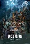 'Til Kingdom Comes - The Banished Prince Vol 4: The System