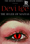Devi Lee: The Ruler of Mafias (Series 1) (On-going)