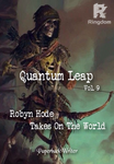 Quantum Leap - Vol. 9 Robyn Hode Takes On The World