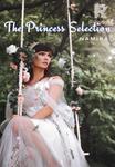 The Princess Selection