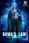 BAWA'S LAW